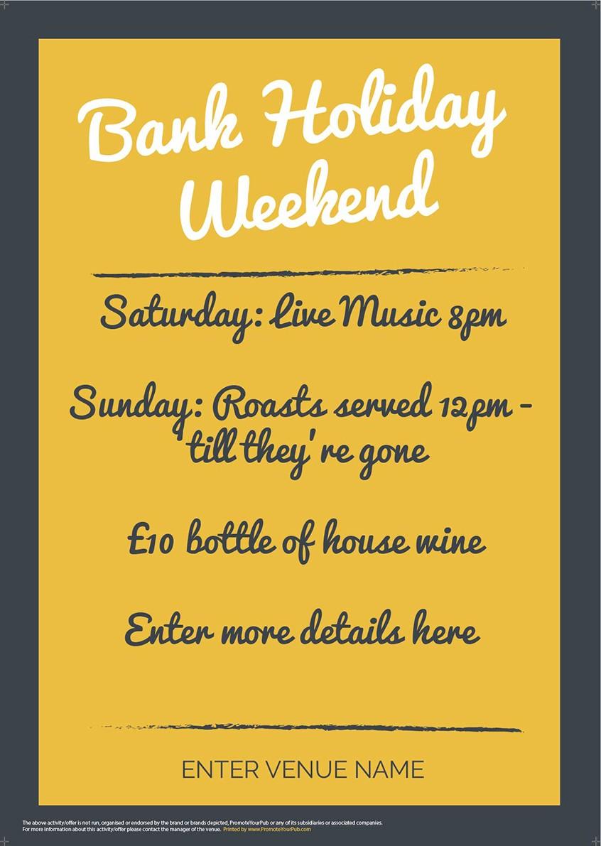 Bank Holiday Weekend Poster (GreyYellow) (A2)