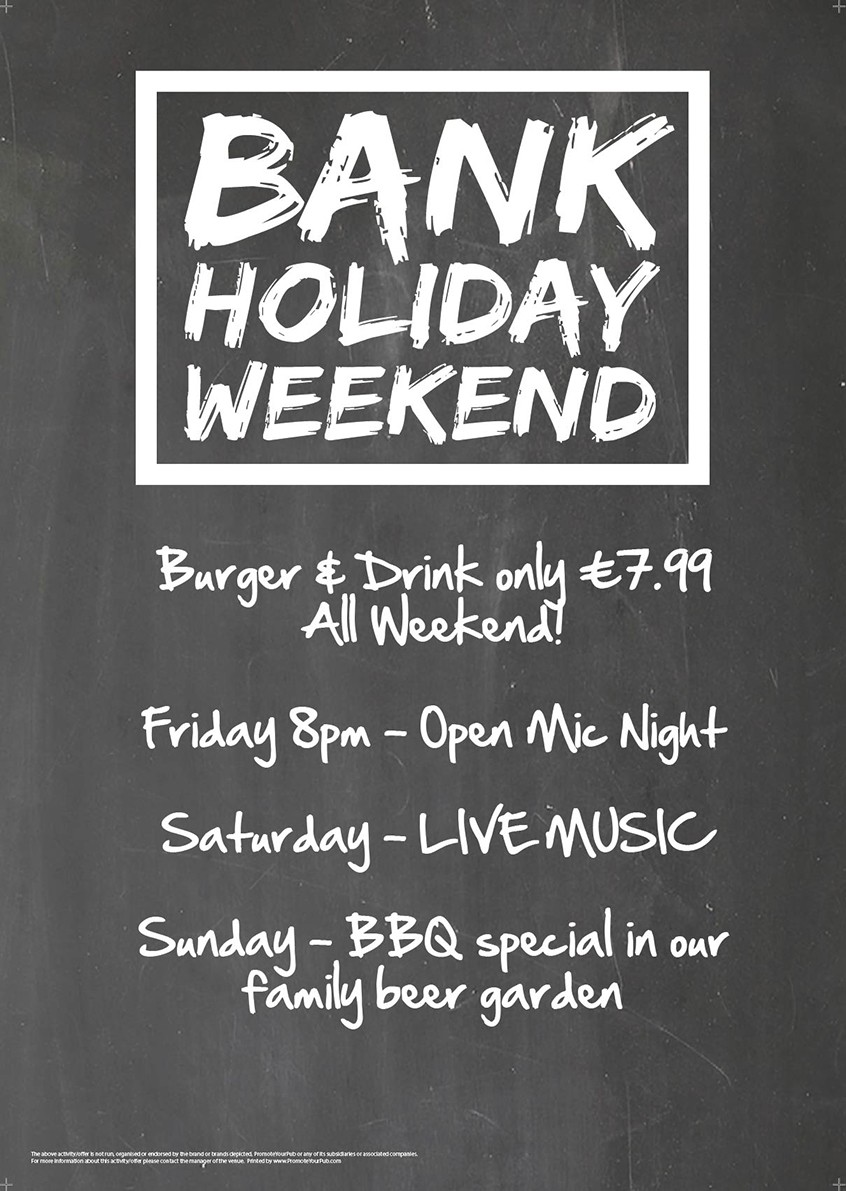 Bank Holiday Weekend Poster (chalk) (A4)