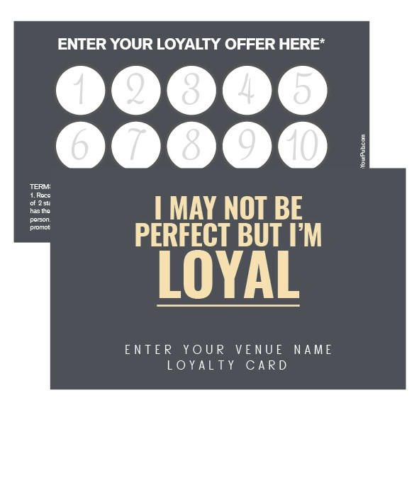 I'm Loyal, Loyalty Card