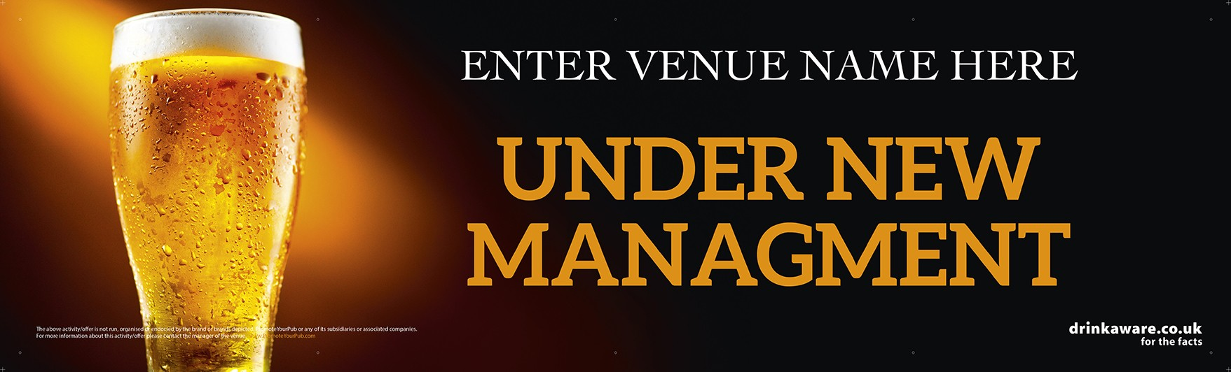 Under New Management Banner (pint) (Lrg)