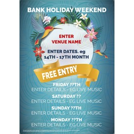 Bank Holiday Weekend v2 Poster (A4)