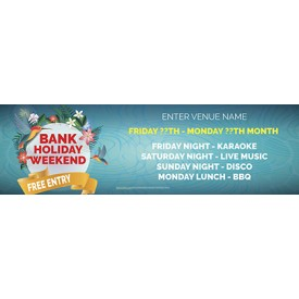 Bank Holiday Weekend v2 Banner (Lrg)
