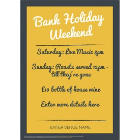 Bank Holiday Weekend Poster (GreyYellow) (A4)