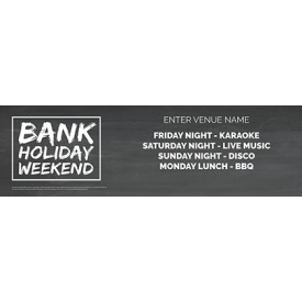Bank Holiday Weekend Banner (Chalk) (Lrg)
