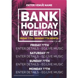Bank Holiday Weekend Poster (A4)