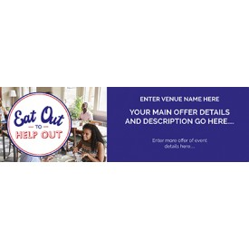 Eat Out to Help Out 'EDITABLE' Banner v4