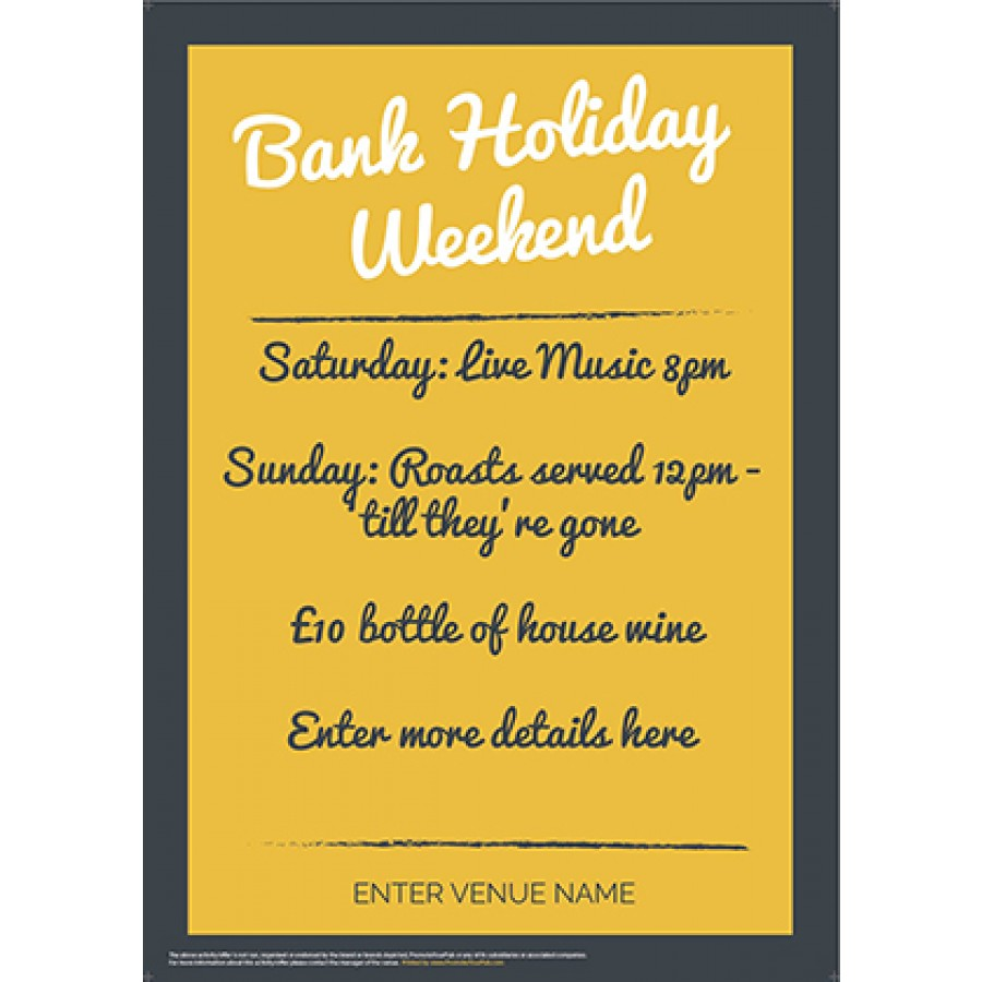 Bank Holiday Weekend Poster (GreyYellow) (A3)