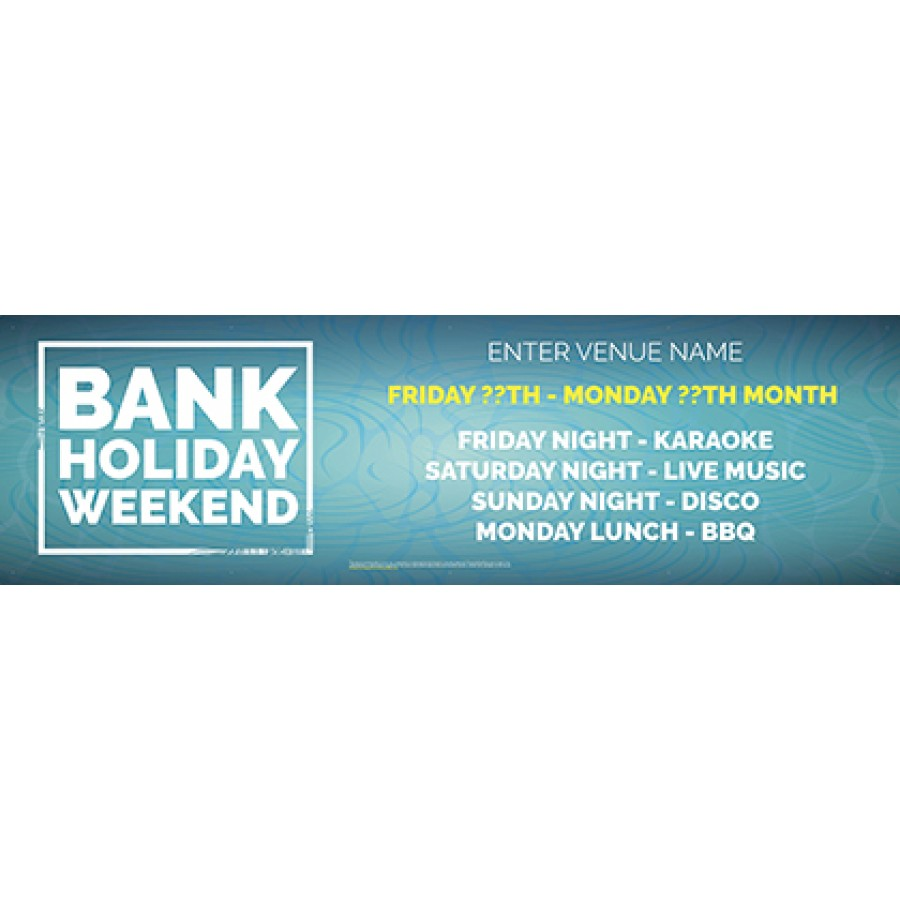 Bank Holiday Weekend Banner (blue) (Lrg)
