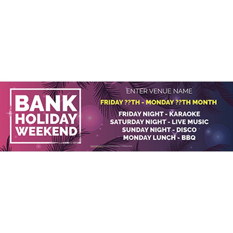 Bank Holiday Weekend Banner (Lrg)