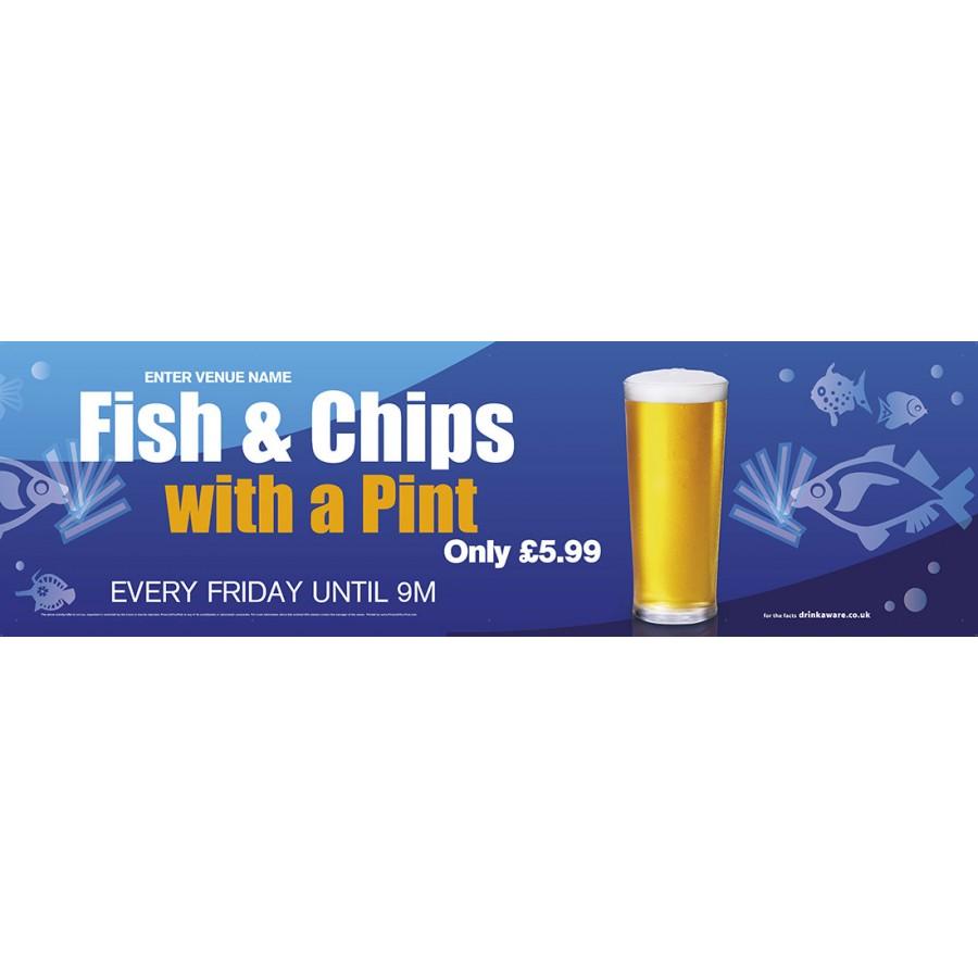Fish,Chips & a Pint Banner (XL10')